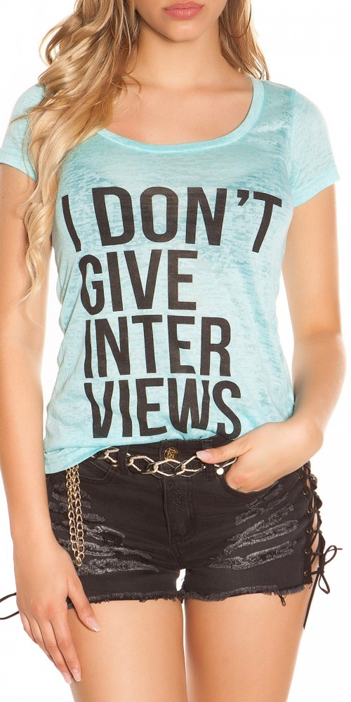"""Sexy leichtes KouCla Shirt """"I don t give Interviews"""" in mint"""