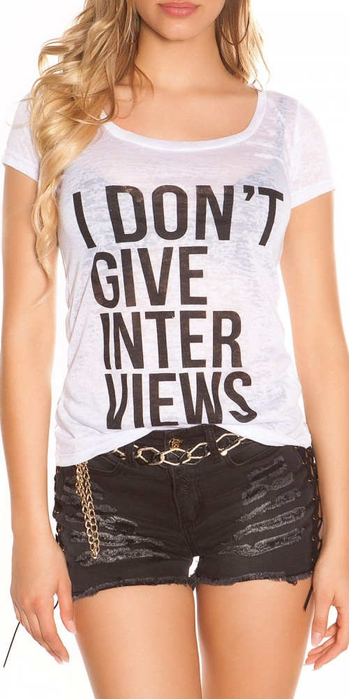 "Sexy leichtes KouCla Shirt ""I don t give Interviews"" in weiss"